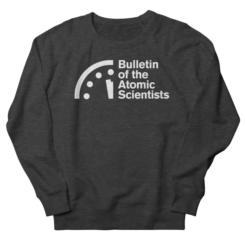 Bulletin of the Atomic Scientists White Women's Sweatshirt by Bulletin of the Atomic Scientists' Artist Shop