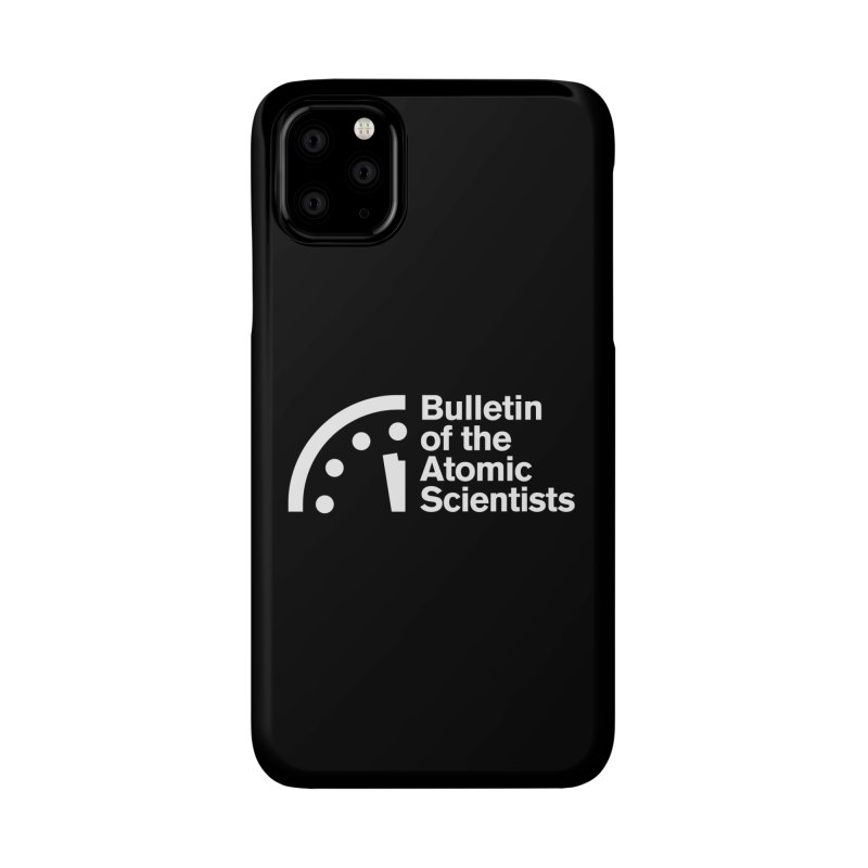 Bulletin of the Atomic Scientists White Accessories Phone Case by Bulletin of the Atomic Scientists' Artist Shop