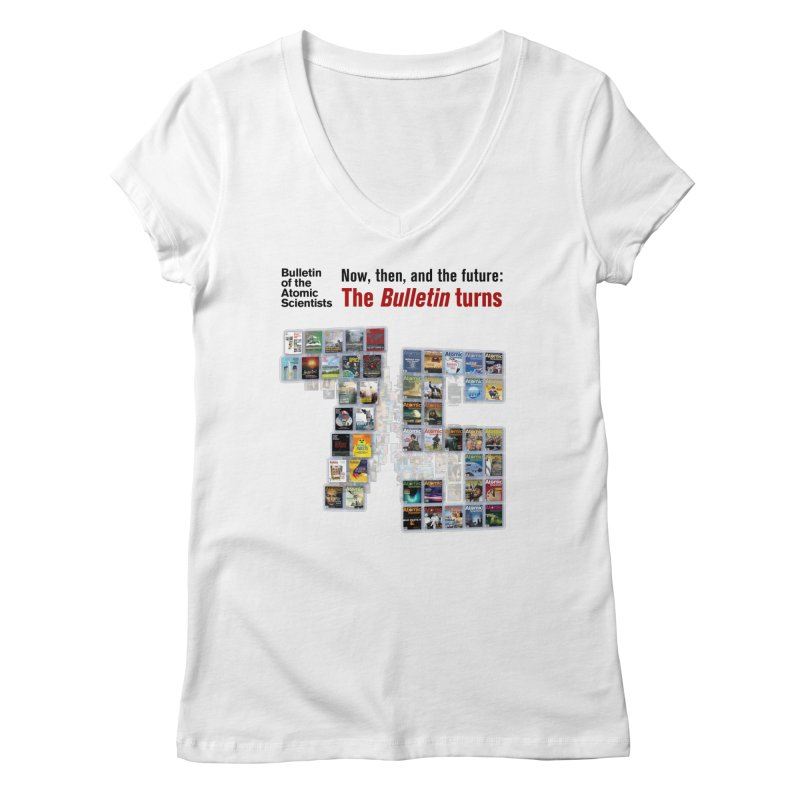 The Bulletin turn 75 Women's V-Neck by Bulletin of the Atomic Scientists' Artist Shop