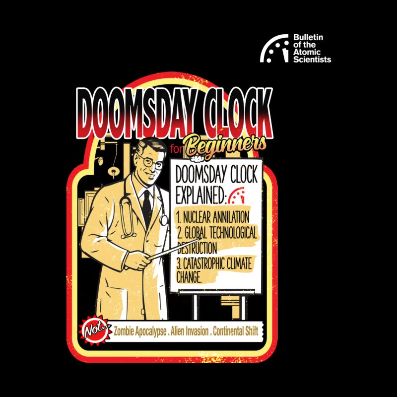 Doctor Doomsday by HickhopShop Men's T-Shirt by Bulletin of the Atomic Scientists' Artist Shop