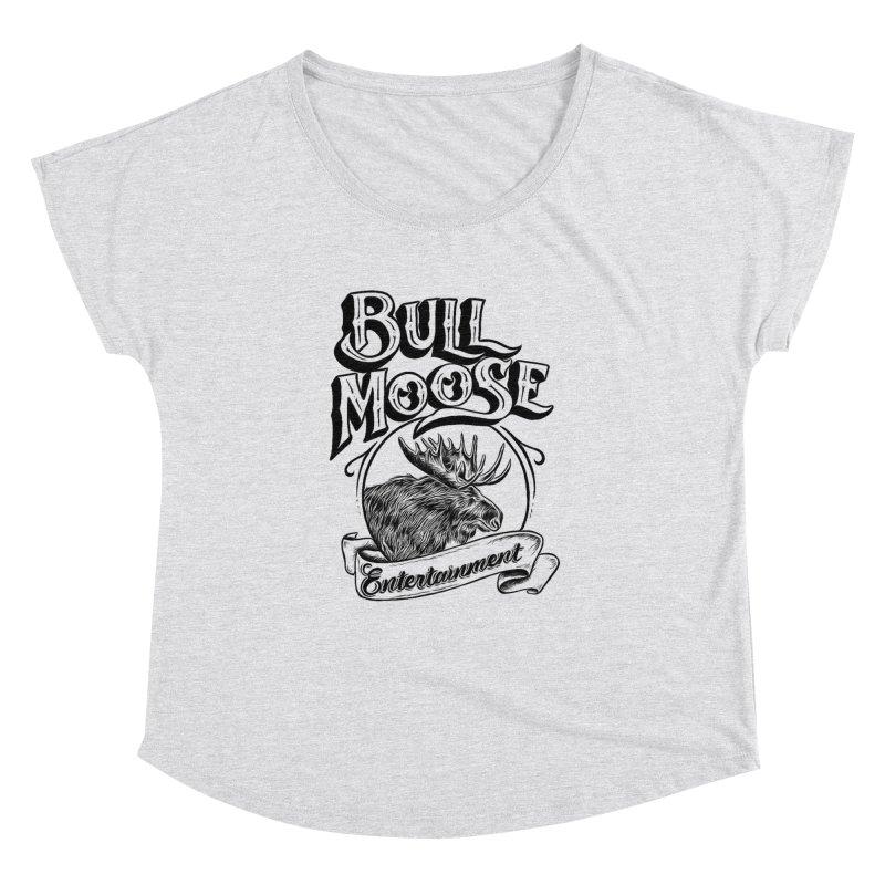 Bull Moose Logo Women's Dolman Scoop Neck by thebullmoose's Artist Shop