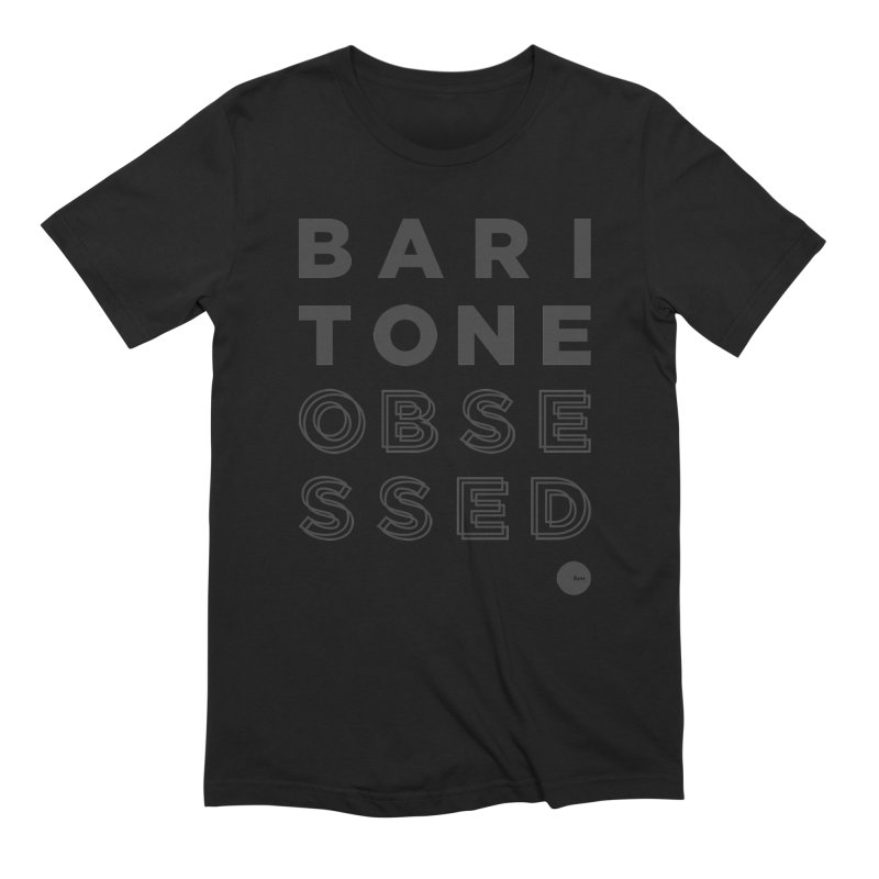 BARITONE OBSESSED in Men's Extra Soft T-Shirt Black by THE BUNN