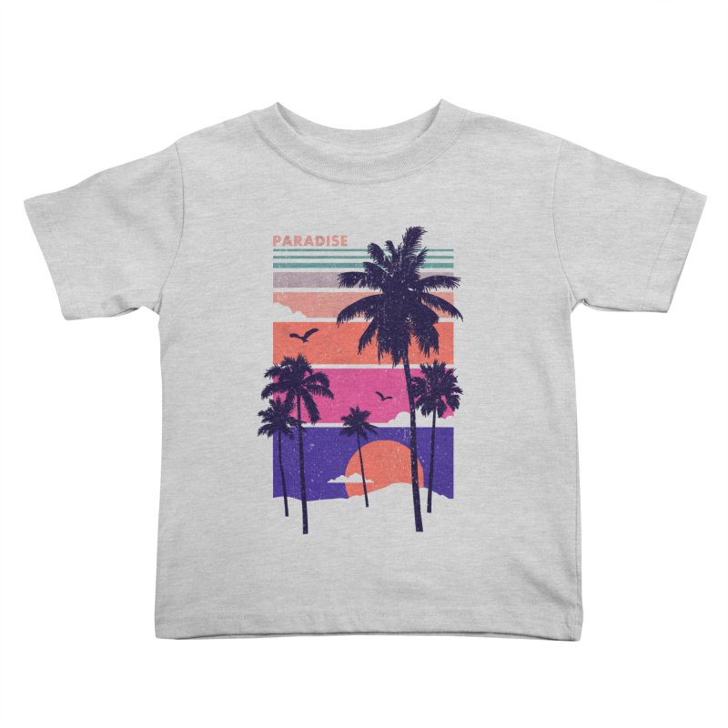 Paradise Kids Toddler T-Shirt by The Child's Artist Shop