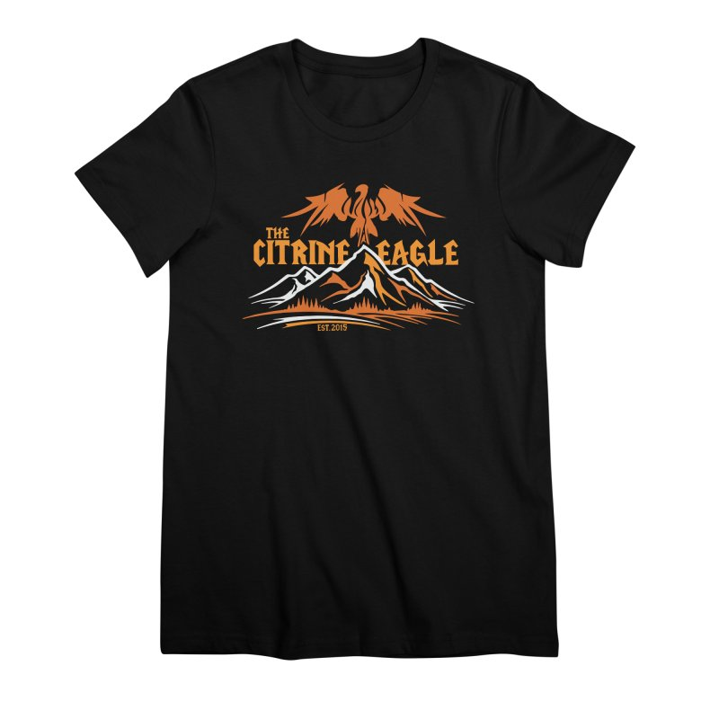 The Citrine Eagle - Mountain Collection I Women's Premium T-Shirt by The Citrine Eagle Shop
