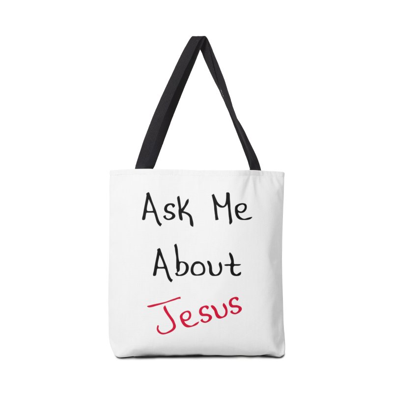 Ask about Jesus Accessories Bag by theclearword's Artist Shop