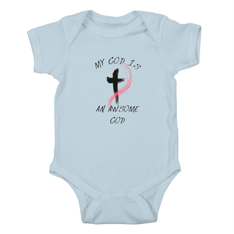 Awsome God Kids Baby Bodysuit by theclearword's Artist Shop