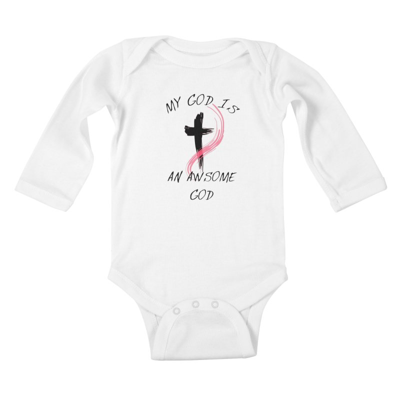 Awsome God Kids Baby Longsleeve Bodysuit by theclearword's Artist Shop