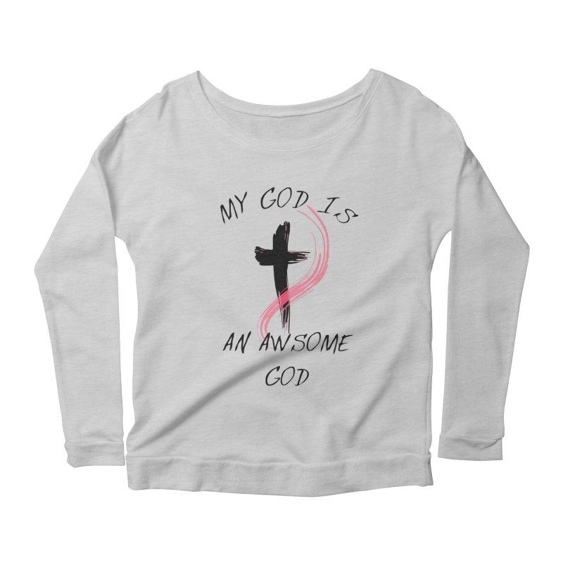 Awsome God Women's Longsleeve T-Shirt by theclearword's Artist Shop