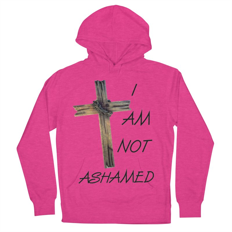 Not Ashamed Women's French Terry Pullover Hoody by theclearword's Artist Shop