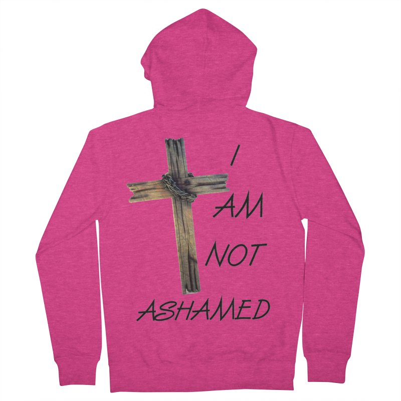 Not Ashamed Women's French Terry Zip-Up Hoody by theclearword's Artist Shop