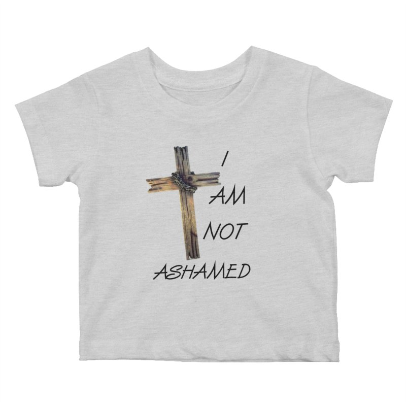 Not Ashamed Kids Baby T-Shirt by theclearword's Artist Shop