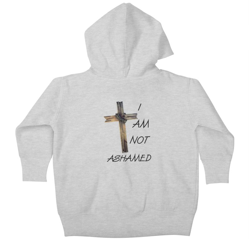 Not Ashamed Kids Baby Zip-Up Hoody by theclearword's Artist Shop
