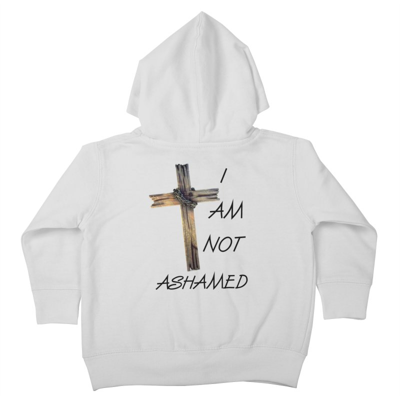 Not Ashamed Kids Toddler Zip-Up Hoody by theclearword's Artist Shop