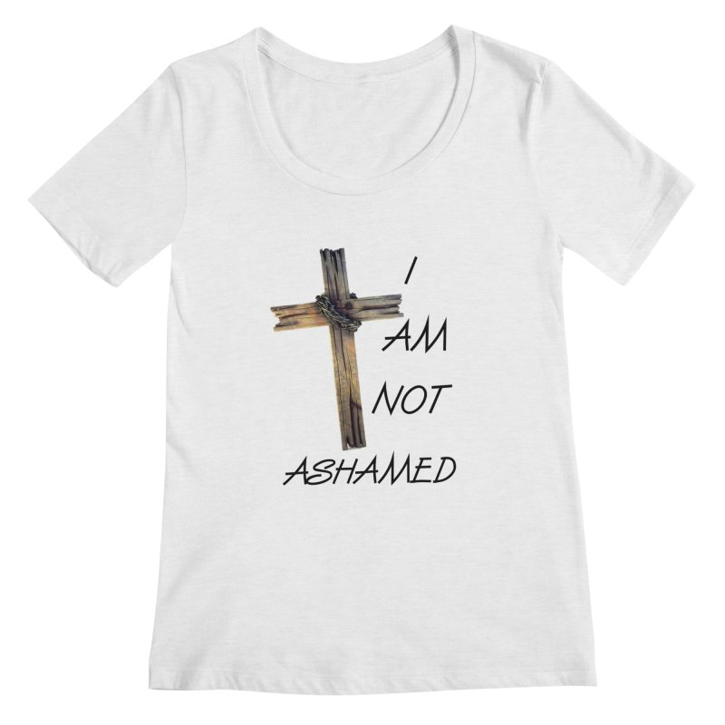 Not Ashamed Women's Regular Scoop Neck by theclearword's Artist Shop
