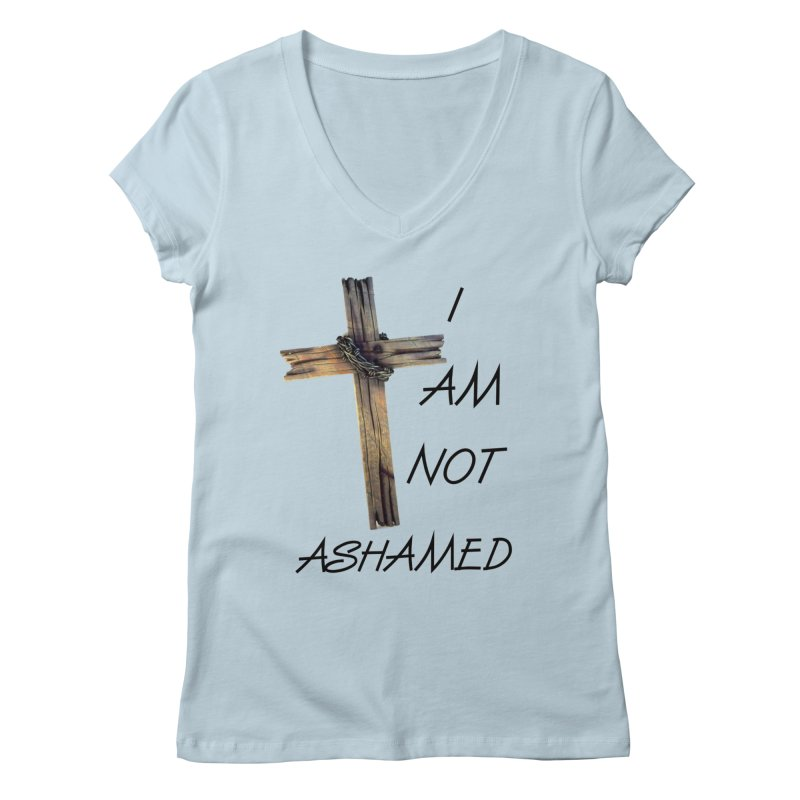 Not Ashamed Women's V-Neck by theclearword's Artist Shop