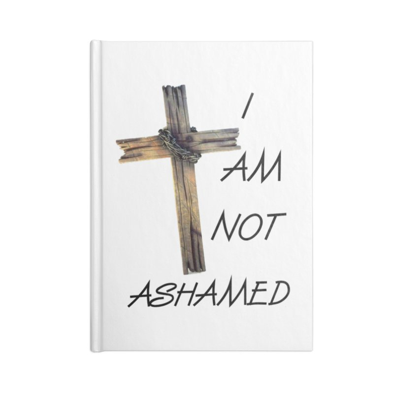 Not Ashamed Accessories Lined Journal Notebook by theclearword's Artist Shop