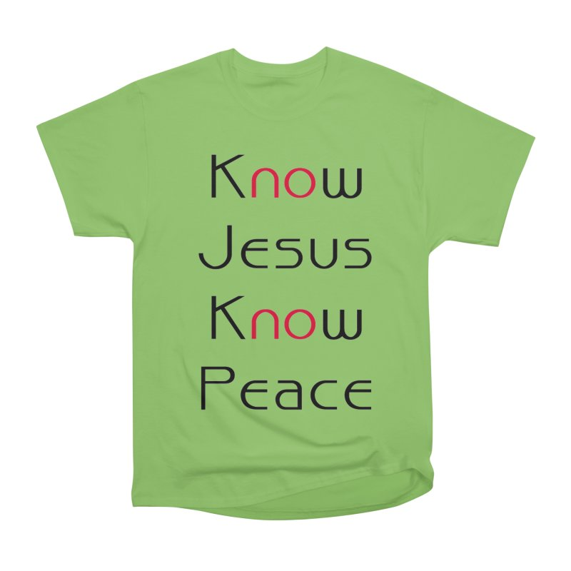 Know Jesus Women's Heavyweight Unisex T-Shirt by theclearword's Artist Shop