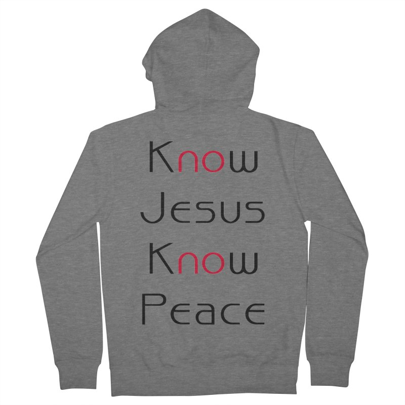 Know Jesus Women's Zip-Up Hoody by theclearword's Artist Shop