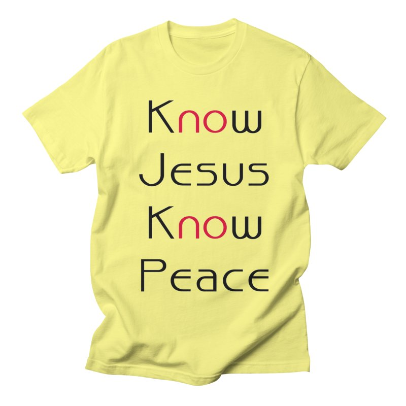 Know Jesus Men's T-Shirt by theclearword's Artist Shop