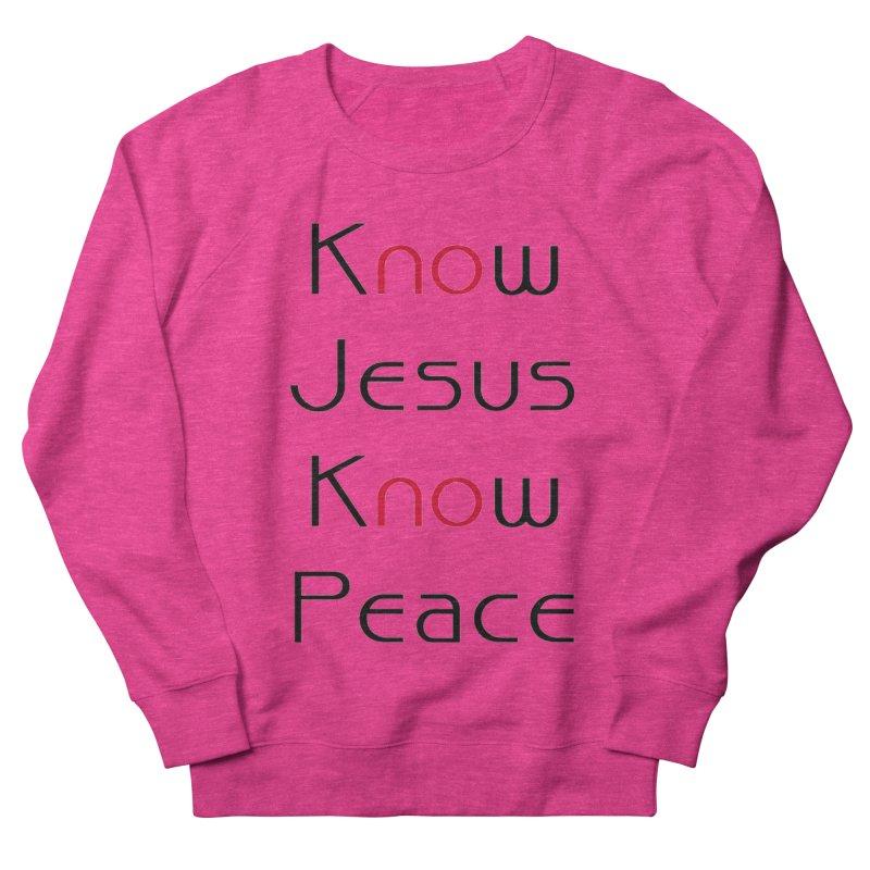 Know Jesus Men's Sweatshirt by theclearword's Artist Shop
