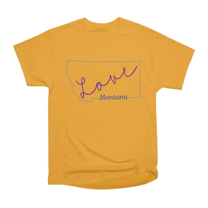 Montana Love Men's Heavyweight T-Shirt by theclearword's Artist Shop