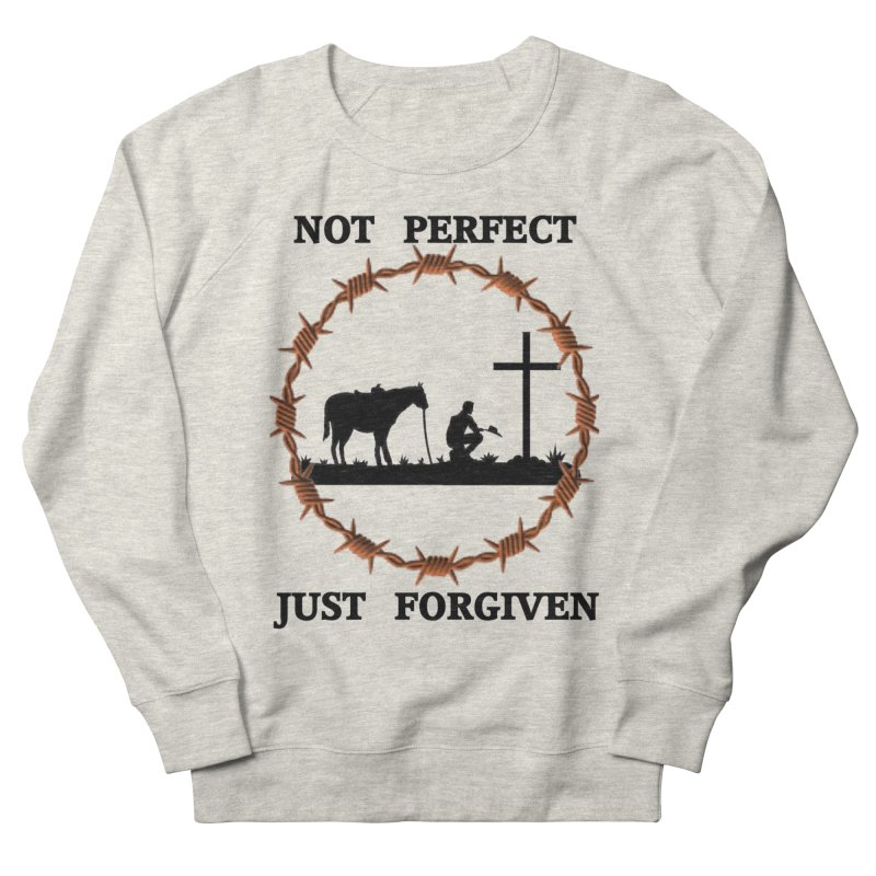Cowboy, Not perfect Women's Sweatshirt by theclearword's Artist Shop