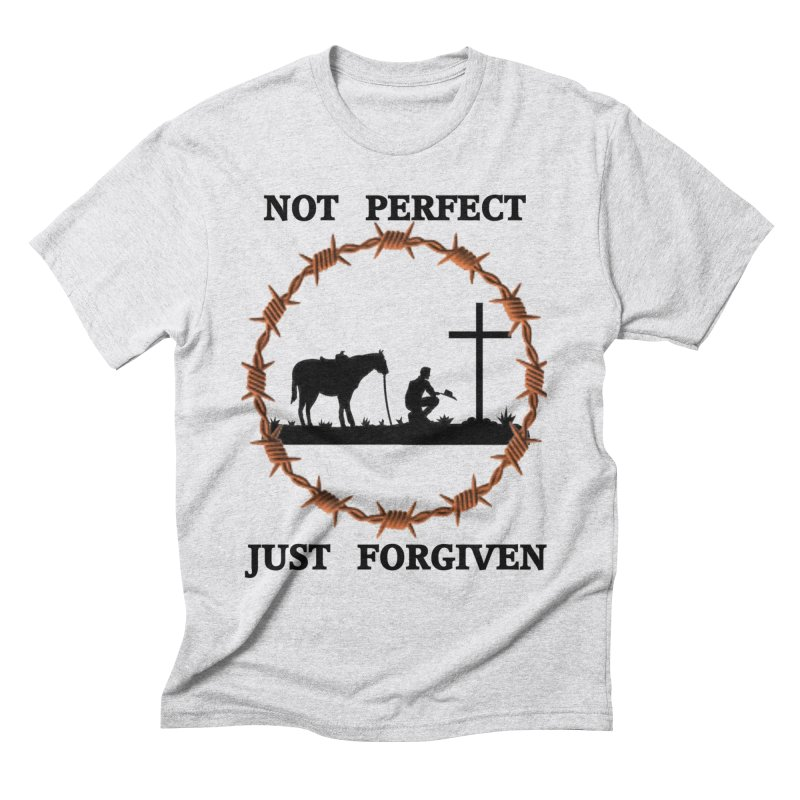 Cowboy, Not perfect Men's Triblend T-Shirt by theclearword's Artist Shop