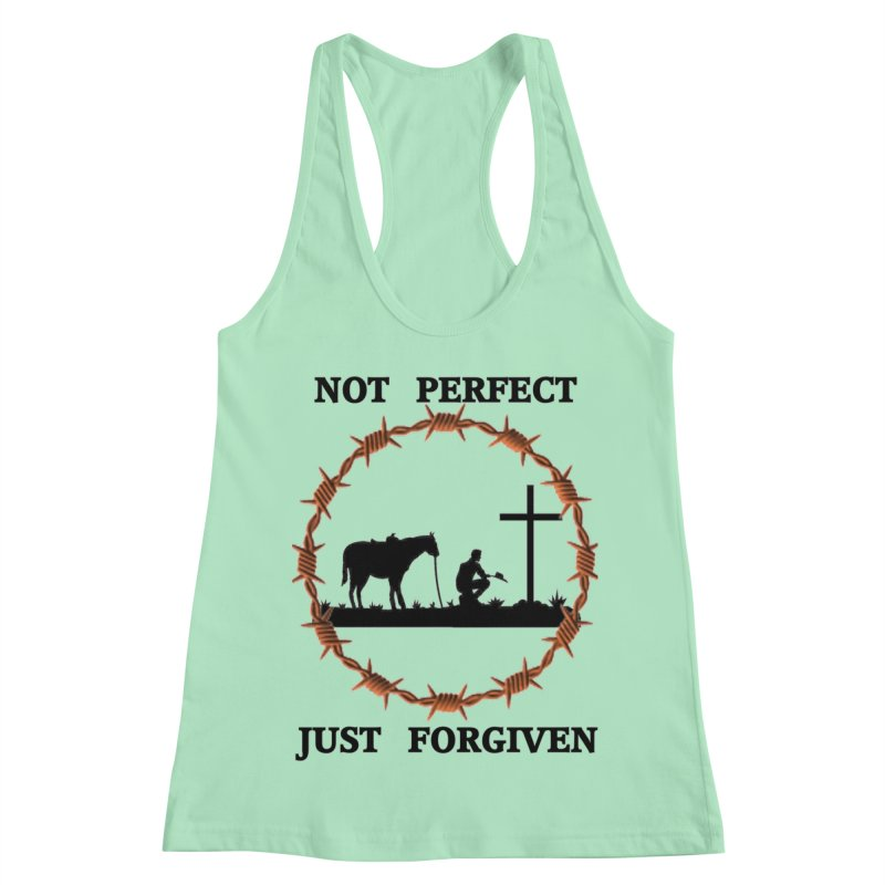 Cowboy, Not perfect Women's Racerback Tank by theclearword's Artist Shop