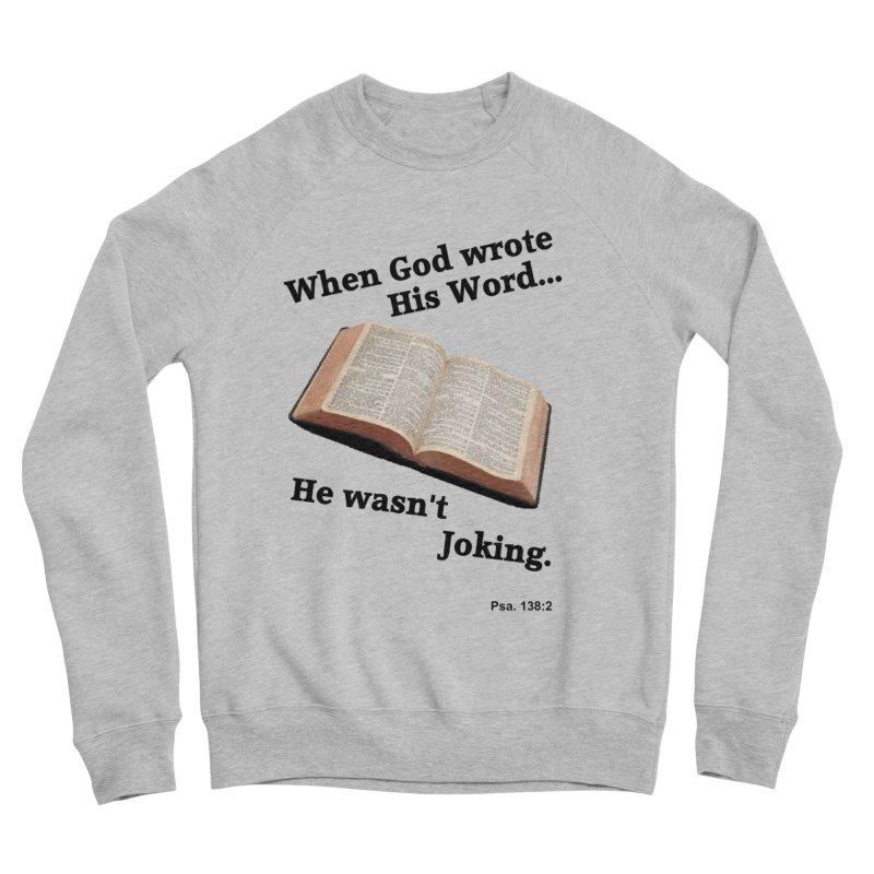 God not joking Men's Sweatshirt by theclearword's Artist Shop