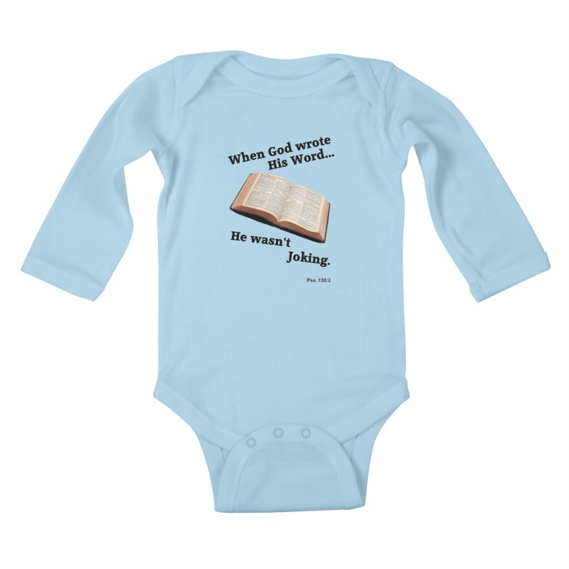 God not joking Kids Baby Longsleeve Bodysuit by theclearword's Artist Shop