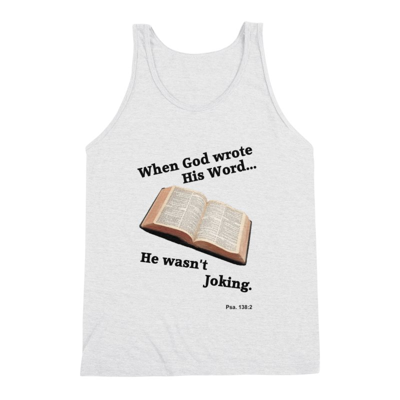 God not joking Men's Triblend Tank by theclearword's Artist Shop