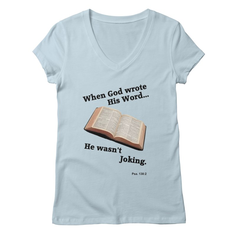 God not joking Women's V-Neck by theclearword's Artist Shop