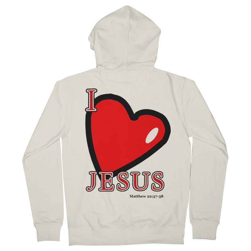 I love Jesus Men's French Terry Zip-Up Hoody by theclearword's Artist Shop