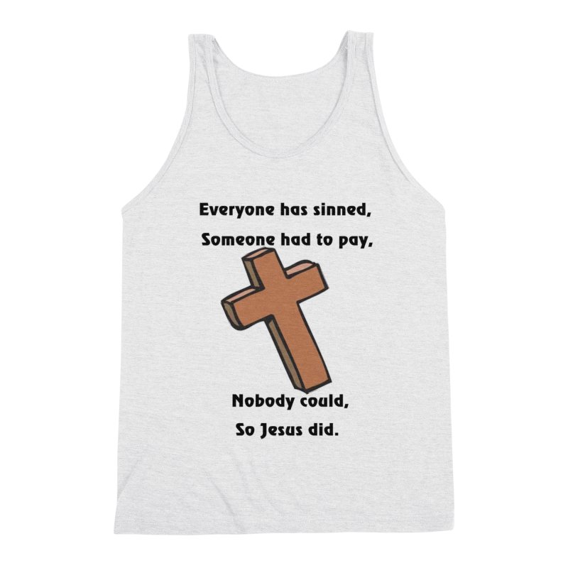 Jesus Did Men's Tank by theclearword's Artist Shop