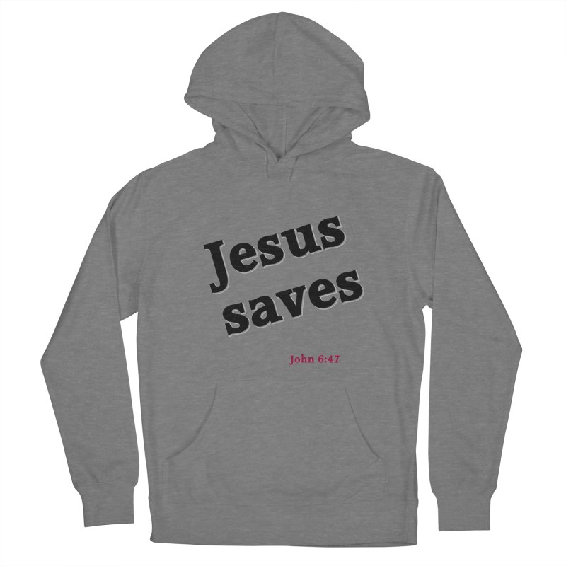 Jesus Saves Women's Pullover Hoody by theclearword's Artist Shop