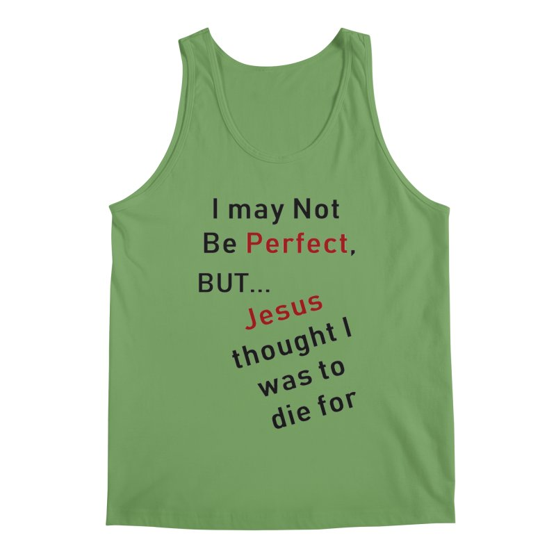 I may not be perfect Men's Tank by theclearword's Artist Shop