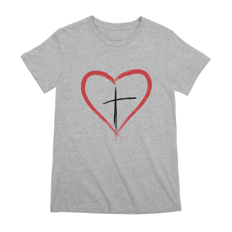 Heart and Cross Women's Premium T-Shirt by theclearword's Artist Shop