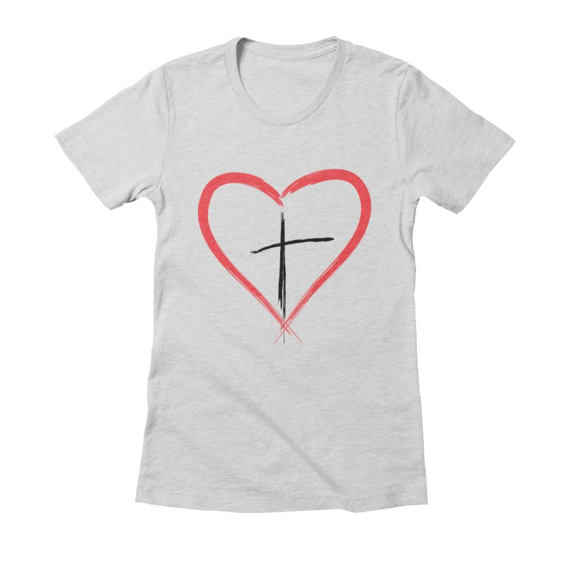 Heart and Cross Women's Fitted T-Shirt by theclearword's Artist Shop