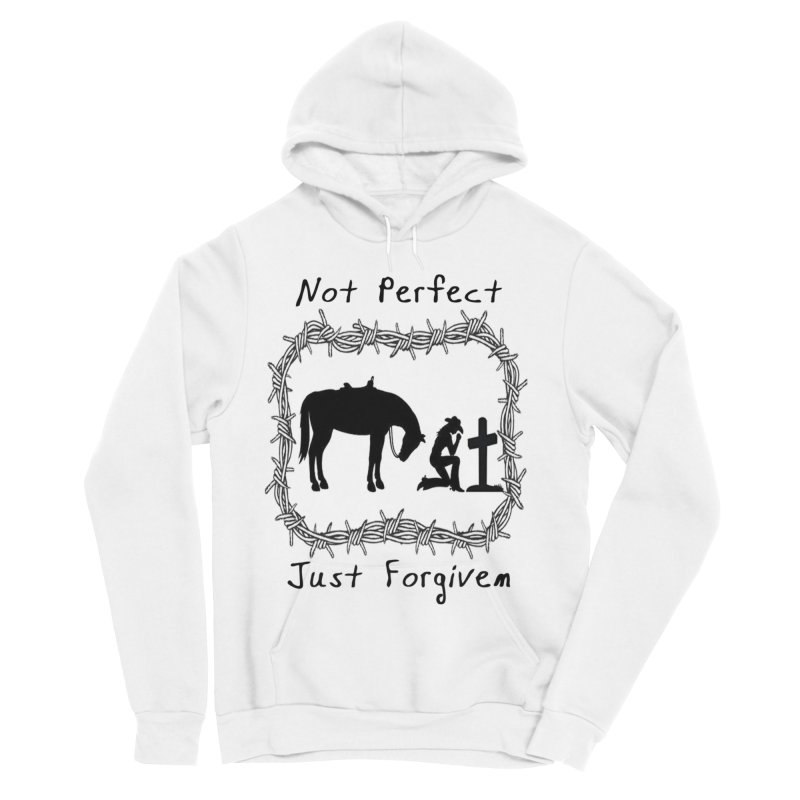 Cowgirl not perfect w/ Horse Women's Sponge Fleece Pullover Hoody by theclearword's Artist Shop