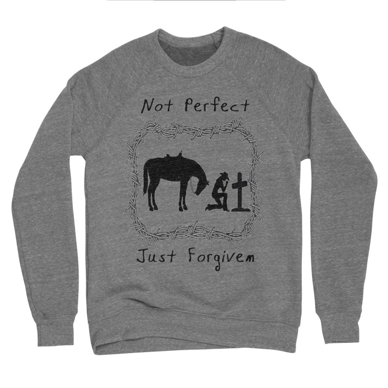 Cowgirl not perfect w/ Horse Women's Sweatshirt by theclearword's Artist Shop