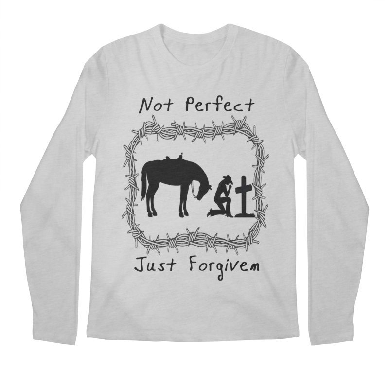 Cowgirl not perfect w/ Horse Men's Regular Longsleeve T-Shirt by theclearword's Artist Shop