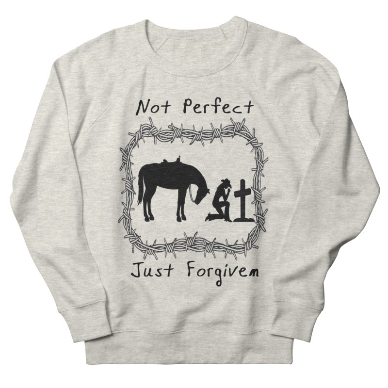 Cowgirl not perfect w/ Horse Men's Sweatshirt by theclearword's Artist Shop