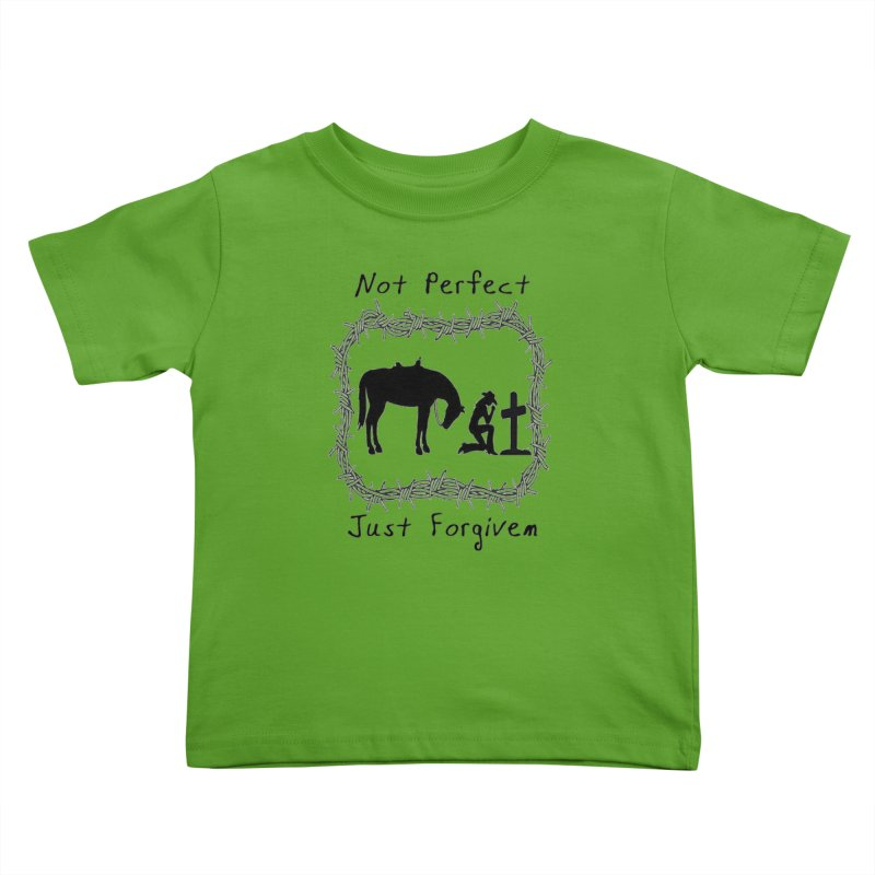 Cowgirl not perfect w/ Horse Kids Toddler T-Shirt by theclearword's Artist Shop