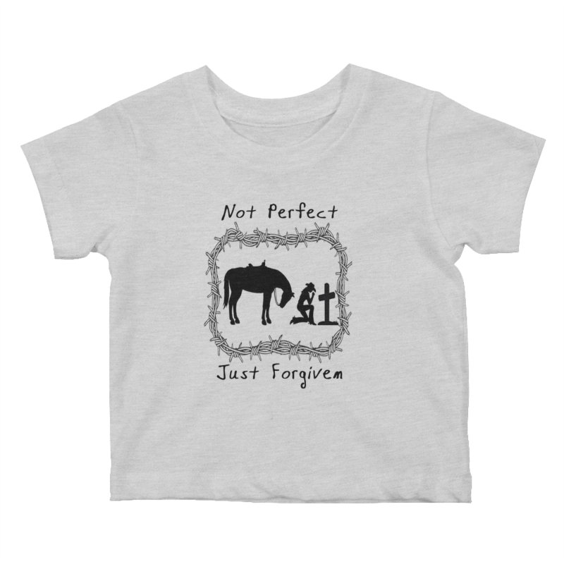 Cowgirl not perfect w/ Horse Kids Baby T-Shirt by theclearword's Artist Shop