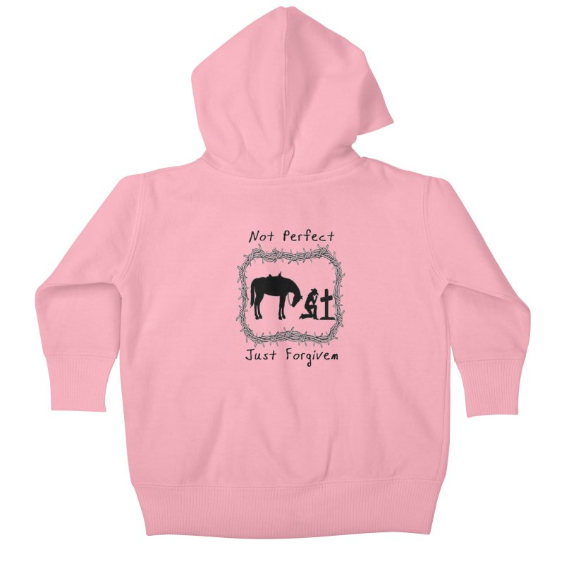 Cowgirl not perfect w/ Horse Kids Baby Zip-Up Hoody by theclearword's Artist Shop