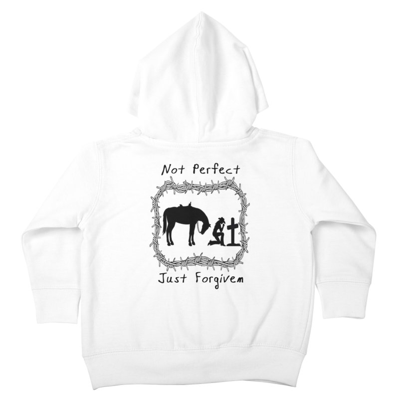 Cowgirl not perfect w/ Horse Kids Toddler Zip-Up Hoody by theclearword's Artist Shop