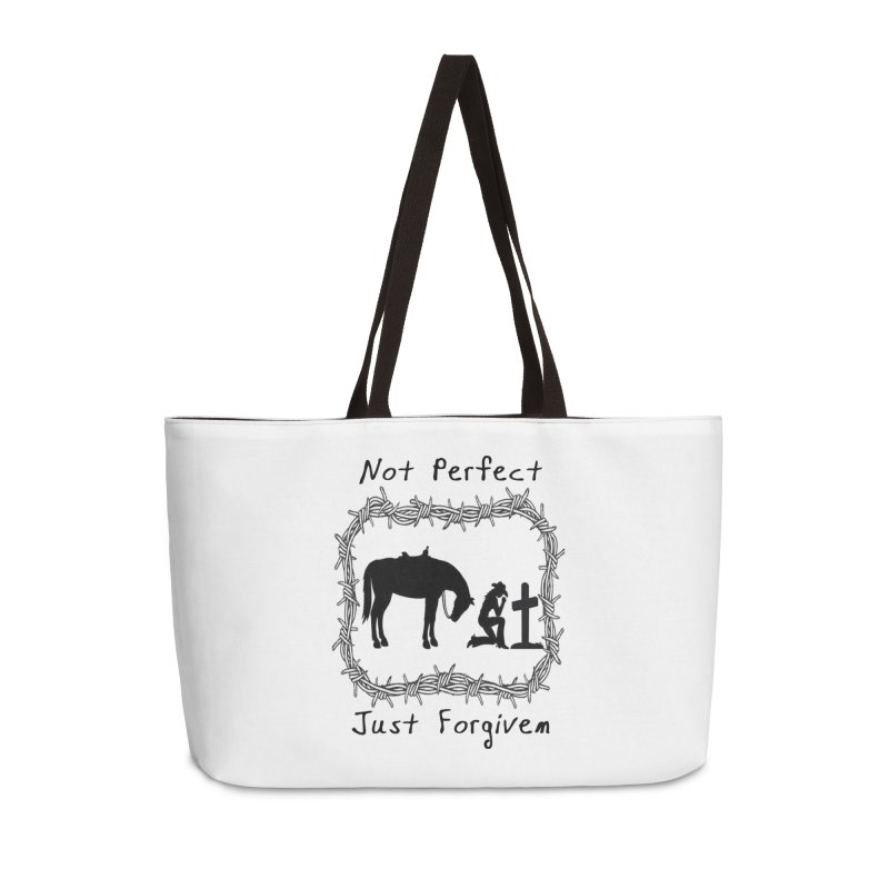 Cowgirl not perfect w/ Horse Accessories Weekender Bag Bag by theclearword's Artist Shop