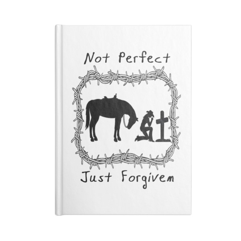 Cowgirl not perfect w/ Horse Accessories Blank Journal Notebook by theclearword's Artist Shop