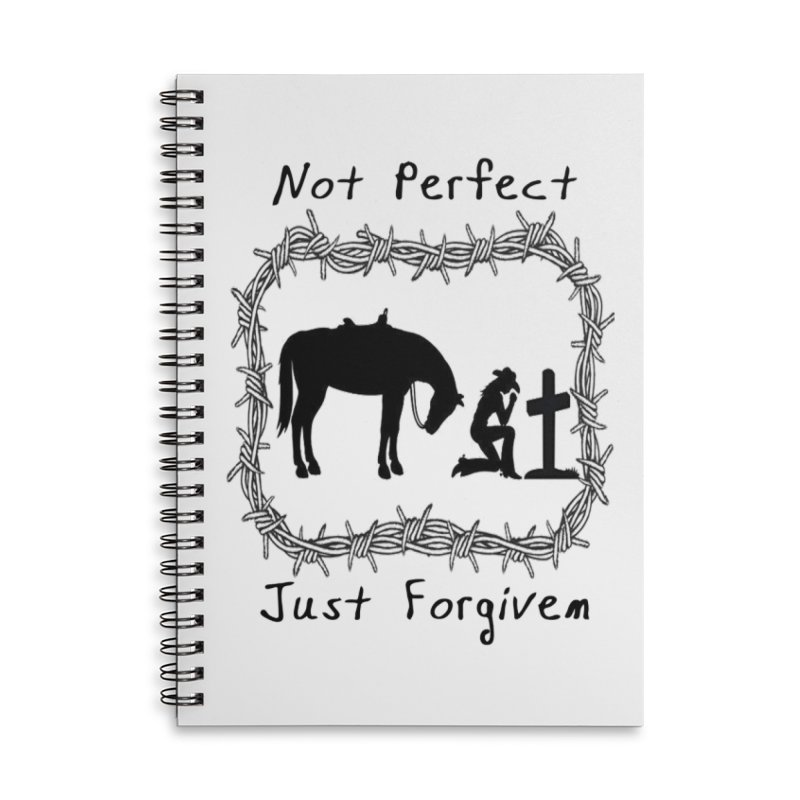 Cowgirl not perfect w/ Horse Accessories Lined Spiral Notebook by theclearword's Artist Shop