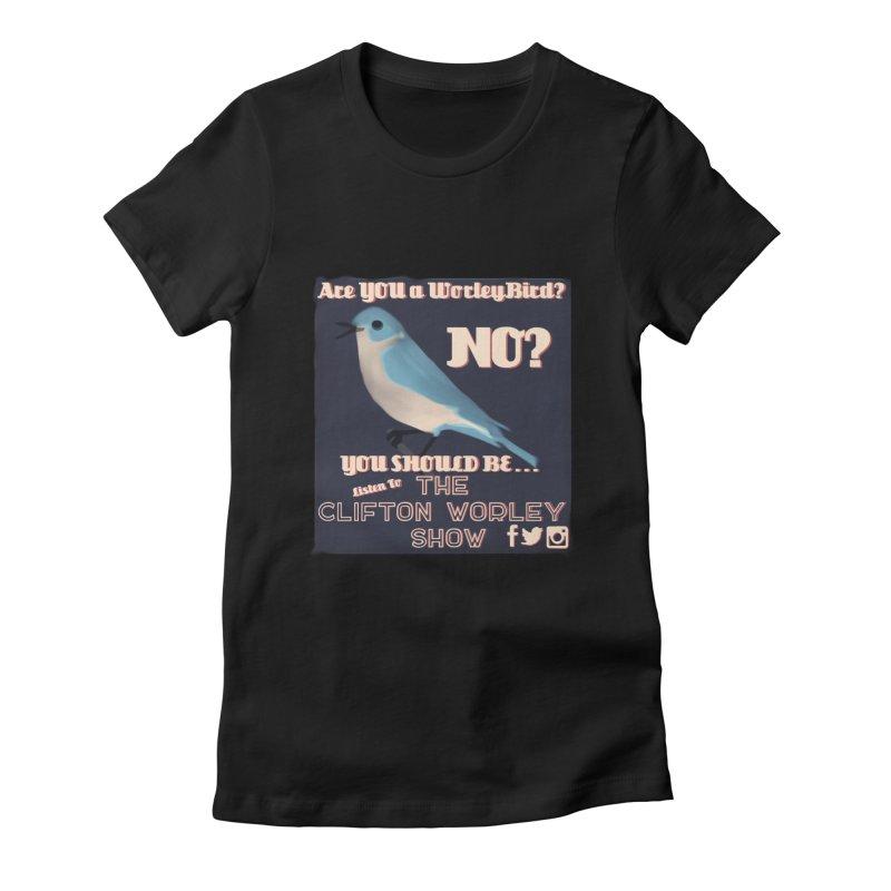 Worley Bird Women's T-Shirt by thecliftonworleyshow's Artist Shop